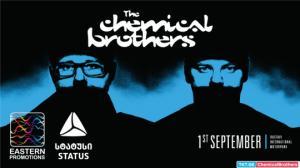 """Eastern Promotions"" და თიბისი სტატუსი წარმოგიდგენთ ლეგენდარული ბრიტანული ჯგუფის ""The Chemical Brothers""-ის კონცერტს"